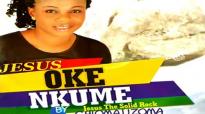 Chioma Uzoma _ Jesus Oke Nkume _ Latest 2019 Nigerian Gospel Music.mp4