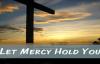 Jason Crabb - Let Mercy Hold You.flv