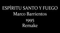 Marco Barrientos- Espíritu Santo Y Fuego (Completo) (1995).mp4