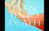 Even Unto Death - Audrey Assad.flv