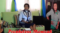 Prophetess Monicah - Shake It Off and Move On.mp4