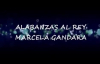 Alabanzas al Rey Marcela Gandara Con Letra.mp4