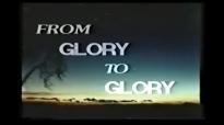 ARCHBISHOP BENSON IDAHOSA - FROM GLORY TO GLORY - PART 1