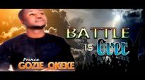 Prince Gozie Okeke - Battle Is Over - Latest 2016 Nigerian Gospel Music.mp4