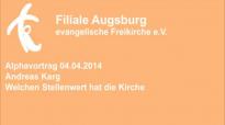 Alphavortrag 05.04.2014 Andreas Karg - Welchen Stellenwert hat die Kirche.flv