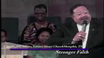 Dr. Bill Adkins _ Stronger_Faith_pt2.wmv.mp4
