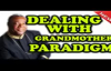 Archbishop Duncan Williams - Dealing with the grand mother Paradigm ( POWERFUL R.mp4