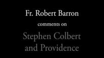 Bishop Barron on Stephen Colbert and Providence.flv