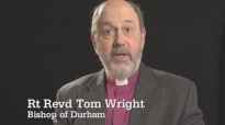 Tom Wright, Bishop of Durham on the meaning of Easter.mp4