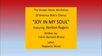 Joy In My Soul Featuring_ Kenton Rogers.flv