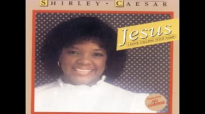 Jesus I Love Calling Your Name  Shirley Caesar the First Lady of Gospel Music