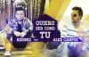 Quiero Ser Como Tu (Audio) – Redimi2 (Ft. Alex Campos) (Redimi2Oficial).mp4