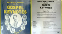 Willie Neal Johnson & The Gospel Keynotes _ Traveling On.flv