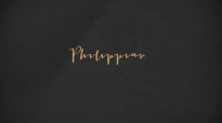 Philippians to the letter  WEEK SIX