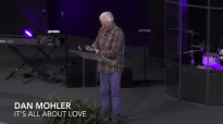 Dan Mohler - It's All About LOVE.mp4