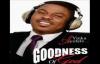 Yinka Ayefele - Goodness of God 4.mp4