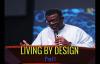 Dr Mensa Otabil _ LIVING BY DESIGN 1.mp4