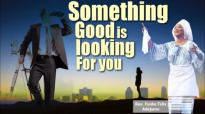 Something good is looking for you - Rev. Funke Felix Adejumo.mp4