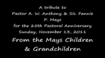 25th Pastoral Anniversary Tribute to Pastor & Sis. A. W. Anthony Mays