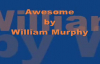 William Murphy  Awesome Lord, You Are Awesome