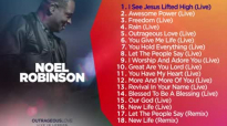 Outrageous Love from Noel Robinson OFFICIAL ALBUM PREVIEW