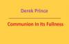 Communion In Its Fullness. Derek Prince. Full audio sermon.3gp