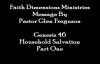 Purpose Series Household Salvation Part110 Pastor Glen  Faith Dimensions