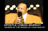 APOSTLE LOBIAS MURRAY SNARED BY THE WORDS OF YOUR MOUTH
