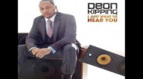 Deon Kipping I Just Want To Hear You NEW Sept 2012.flv