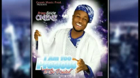 PRINCE GOZIE OKEKE _ I AM TOO PRECIOUS TO BE WASTED AUDIO.mp4