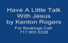 Have A Little Talk With Jesus by Kenton Rogers feat. The Williams Brothers.flv