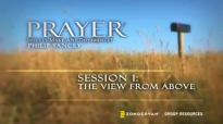 Prayer Small Group Bible Study by Philip Yancey.mp4