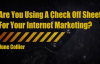 Are You Using A Check Off Sheet For Your Internet Marketing.mp4