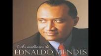 Ednaldo Mendes  Foi Assim