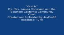 God Is (1979)- Rev. James Cleveland.flv