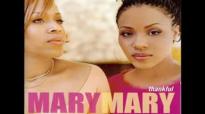 Mary Mary - Shackles.flv