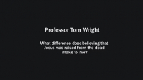 Professor Tom Wright on the difference the resurrection makes to him.mp4