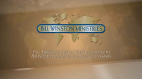 The Supernatural Church Vol. 2 Part 4  Dr. Bill Winston