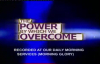 The Power By Which We Overcome  by Apostle Justice Dlamini