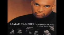 All About the Love of Jesus - Lamar Campbell.flv