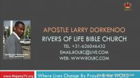 apostle larry dorkenoo frustrating the grace on one's life part2 sun 20 mar 2016.flv