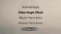 Andr e Felipe  Paz e Amor