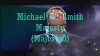 Michael W. Smith Majesty.wmv.flv