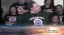 Dr. Bill Adkins _ The Power of Transformation pt3.wmv.mp4