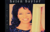 Helen Baylor The Lord Is My Sheperd