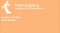 Predigt 11.05.2014 Karin Barbeln.flv