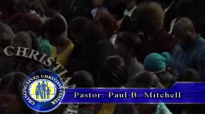 LET THERE BE HONOR ( FULL ) - PASTOR PAUL B. MITCHELL.flv