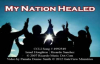 My Nation Healed  Ricardo Sanchez and Israel Houghton