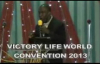 BISHOP KURE POWER FOR UNCOMMON HARVEST AT VICTORY LIFE WOLRD CONVENTION 2013.mp4