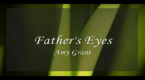 Fathers Eyes MV